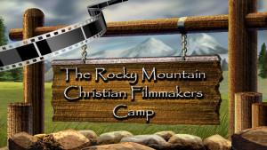 Christian Filmmakers Camp